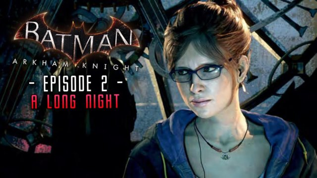 Batman Arkham Knight: Part 2 Meeting Oracle