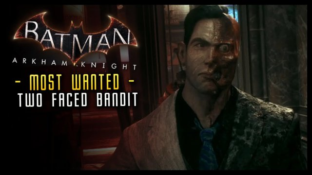 Batman Arkham Knight: Two-Faced Bandit (FULL) Most Wanted Mission!