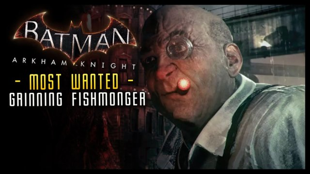 Batman Arkham Knight: Grinning Fishmonger (Nightwing) Most Wanted!