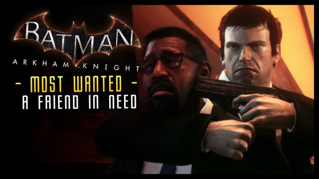 Batman Arkham Knight: HUSH RETURNS! (Most Wanted)