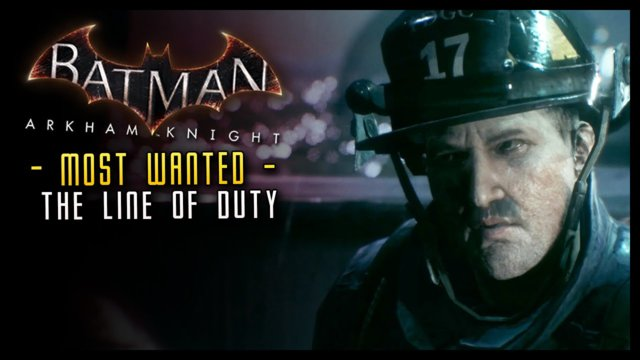 Batman Arkham Knight:  In the Line of Duty MOST WANTED Walkthrough