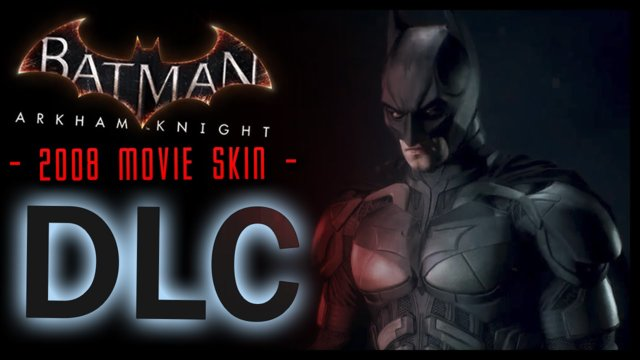 Batman Arkham Knight: DLC 2008 Movie Batman Skin Gameplay