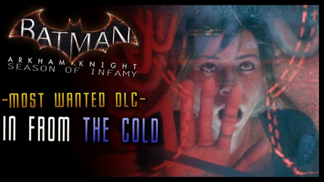 Batman Arkham Knight: Season of Infamy DLC - In From the Cold Walkthrough (Mr Freeze)