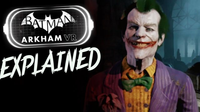 Batman Arkham VR: Ending Explained & RANT!