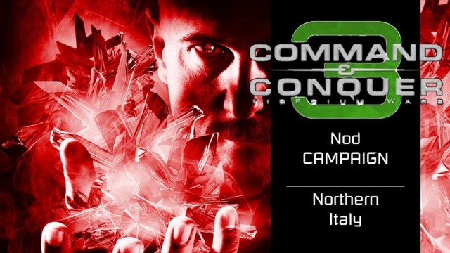 Command & Conquer 3: Tiberium Wars | Nod [14] | Northern Italy [Story]