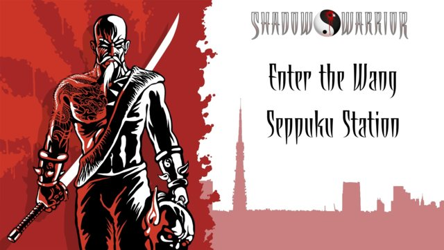 Shadow Warrior (Classic Redux) | Enter the Wang | Seppuku Station
