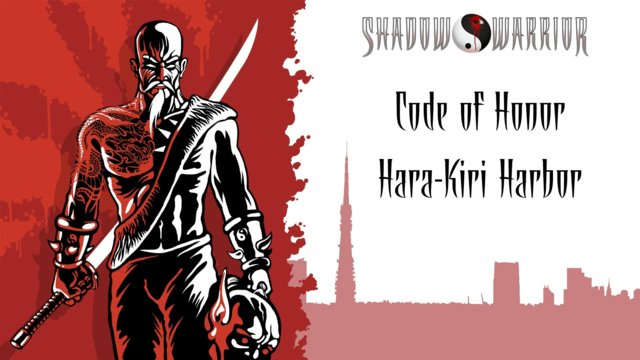 Shadow Warrior (Classic Redux) | Code of Honor | Hara-Kiri Harbor
