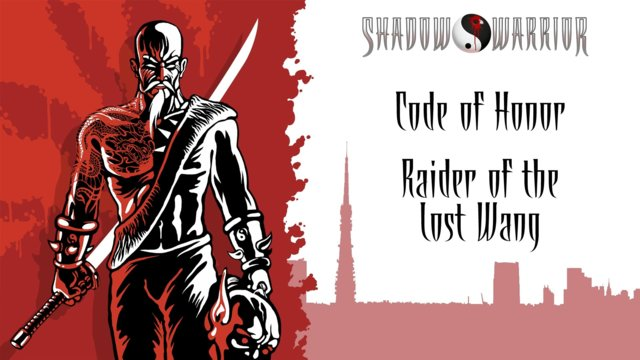 Shadow Warrior (Classic Redux) | Code of Honor | Raider of the Lost Wang