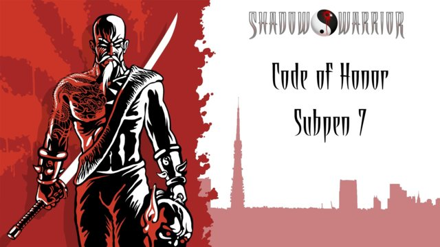 Shadow Warrior (Classic Redux) | Code of Honor | Subpen 7