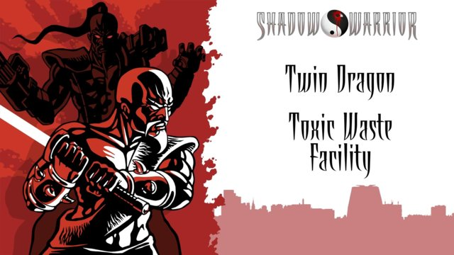 Shadow Warrior (Classic Redux) | Twin Dragon | Toxic Waste Facility