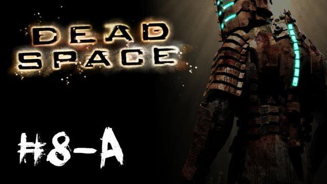 Dead Space - Search and Rescue [1/2]