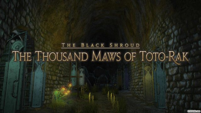 Final Fantasy XIV: A Realm Reborn - The Thousand Maws of Toto-Rak (CNJ)