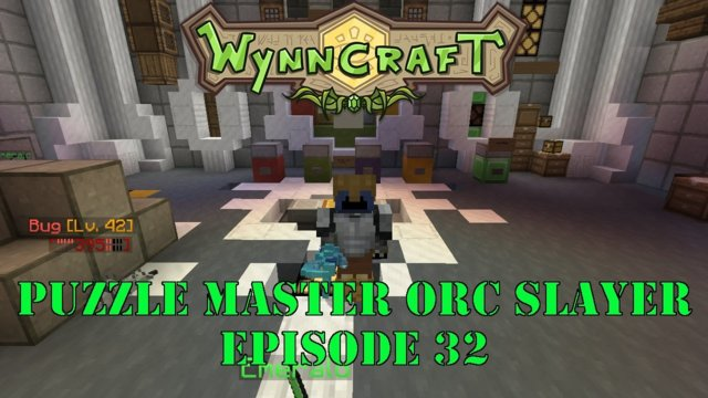"Let's Play Wynncraft Episode 32 ""Puzzle Master Orc Slayer"""