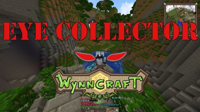 "Let's Play Wynncraft Episode 56 ""Eye Collector"""