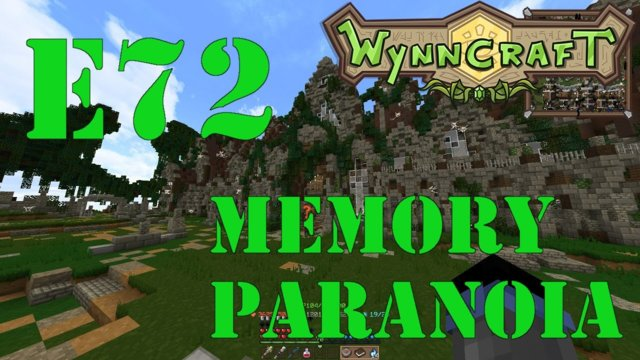 "Let's Play Wynncraft Episode 72 ""Memory Paranoia"""