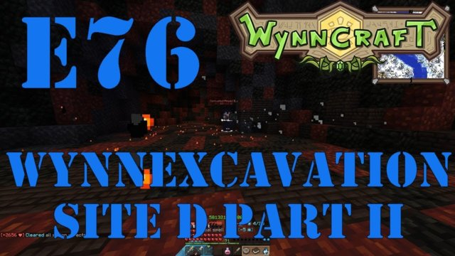 "Let's Play Wynncraft Episode 76 ""WynnExcavation Site D Part II"""