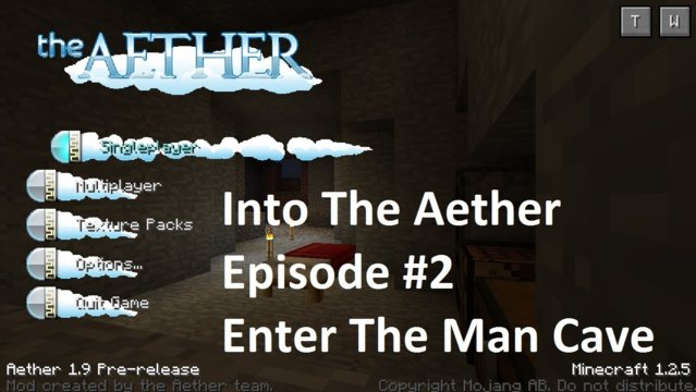 Into The Aether With SpitFire - Enter The Man Cave