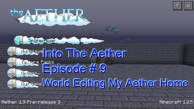 Into The Aether With SpitFire - World Editing My Aether Home!!!