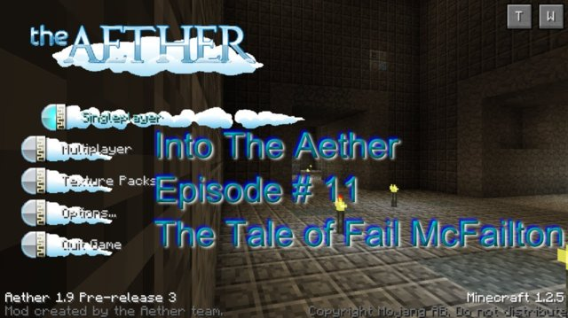 Into The Aether With SpitFire - The Tale Of Fail McFailton
