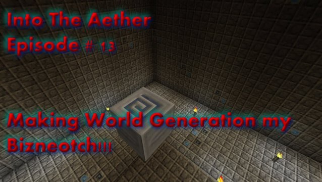Into The Aether With SpitFire - Making World Generation my Bizneotch!