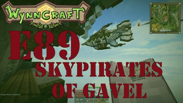 "Let's Play Wynncraft Episode 89 ""Skypirates Of Gavel"""