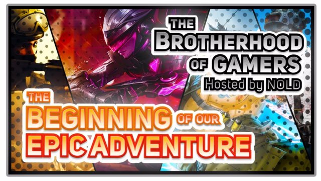★The adventure starts here! The Brotherhood of Gamers (Ep.1)