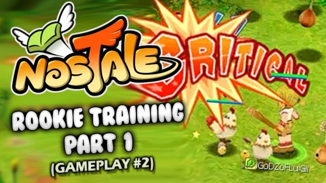 NOSTALE | Rookie Training PART 1 (GAMEPLAY #2)
