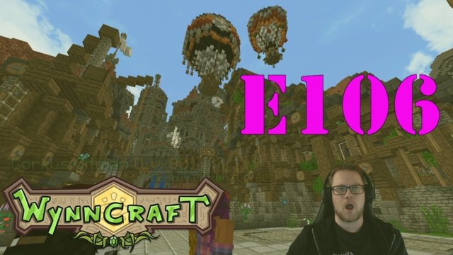 "Let's Play Wynncraft Episode 106 ""The Envoy"""