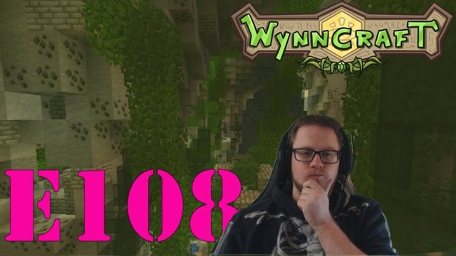 "Let's Play Wynncraft Episode 108 ""The Canary Calls"""