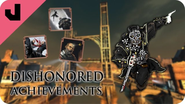 High Choas Achievements, Low Chaos Player | Dishonored