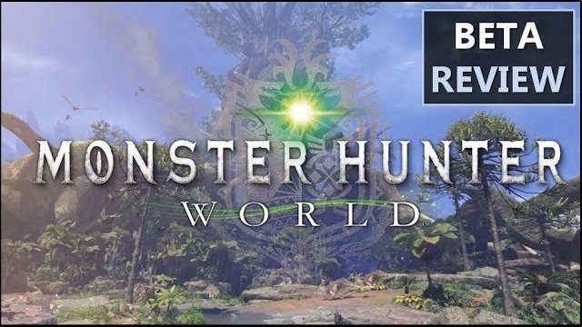Monster Hunter World Beta Review