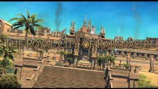 Final Fantasy XIV: Stormblood - The Royal City of Rabanastre (WAR)