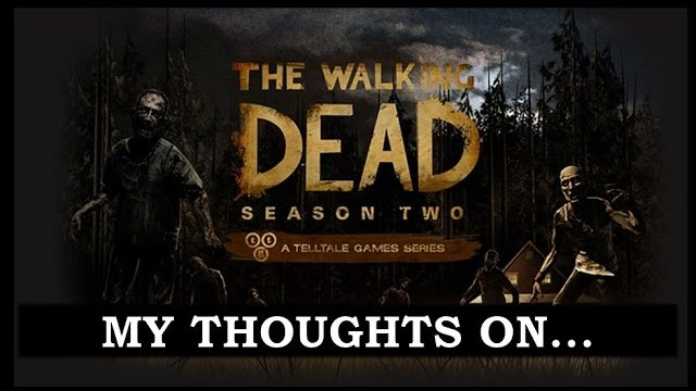 My Thoughts On : The Walking Dead Season 2 (2014)