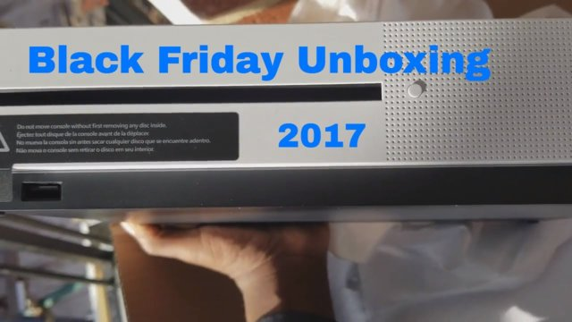 Black Friday Unboxing 2017