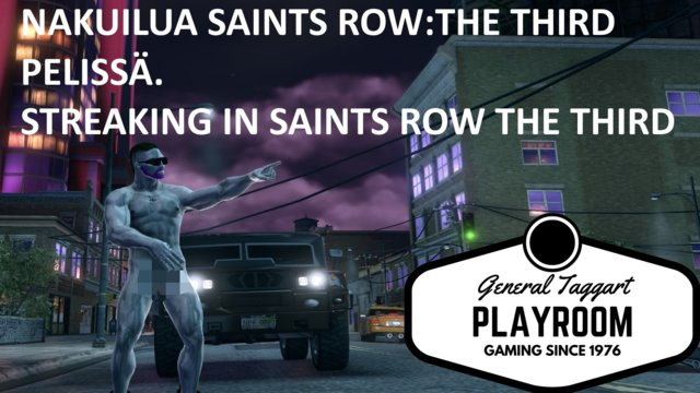 Streaking in the Saints Row: The Third (English subtitles)