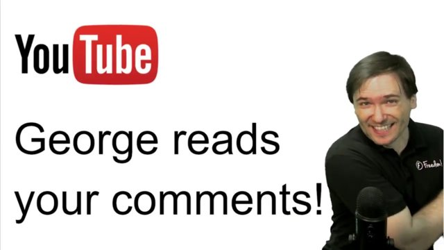 ★ George reads your comments on Feb 12 2018!