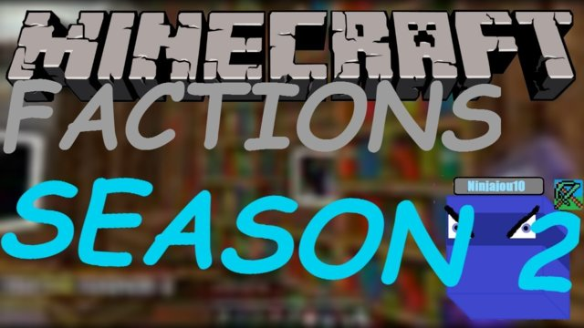 MINECRAFT FACTIONS SEASON 2 ?!?