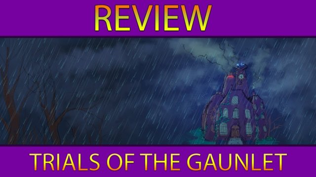 Review: Trials of the Gaunlet
