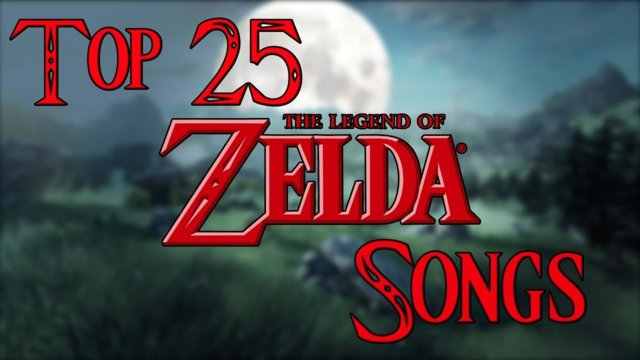 Top 25 Legend Of Zelda Songs Of All Time!!