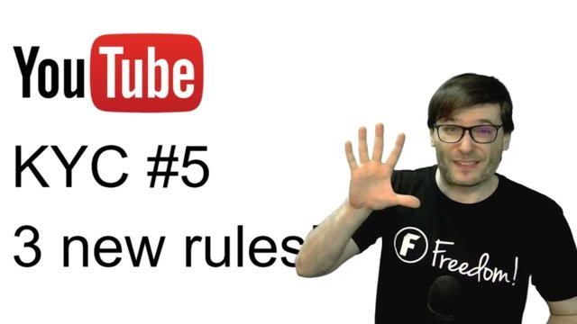 ★ KYC #5 - 3 new rules - Keep your channel safe!