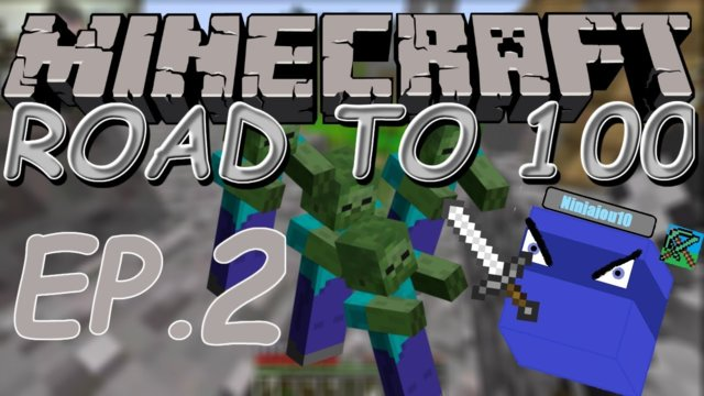 AHHHH!!!! | Minecraft: Road to 100 (ep. 2)