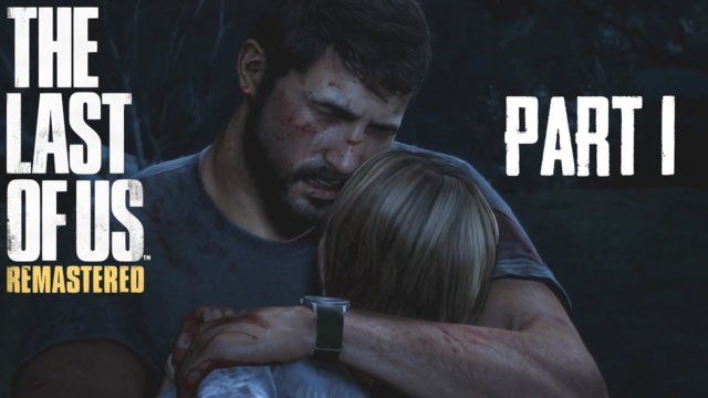 Let's Play The Last of Us Remastered [Erbarmungslos+] #1 - Der Anfang vom Ende