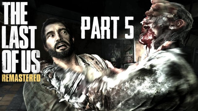 Let's Play The Last of Us Remastered [Erbarmungslos+] #5 - Schluss mit lustig