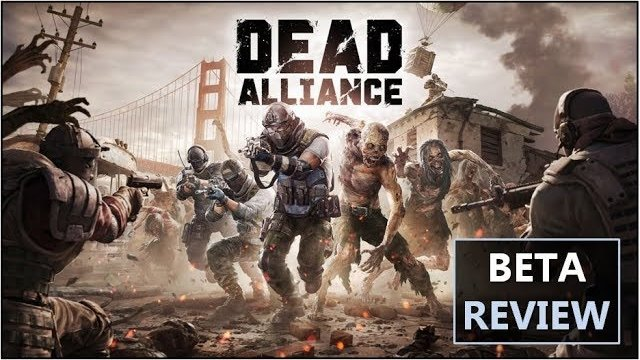 Dead Alliance Beta Review